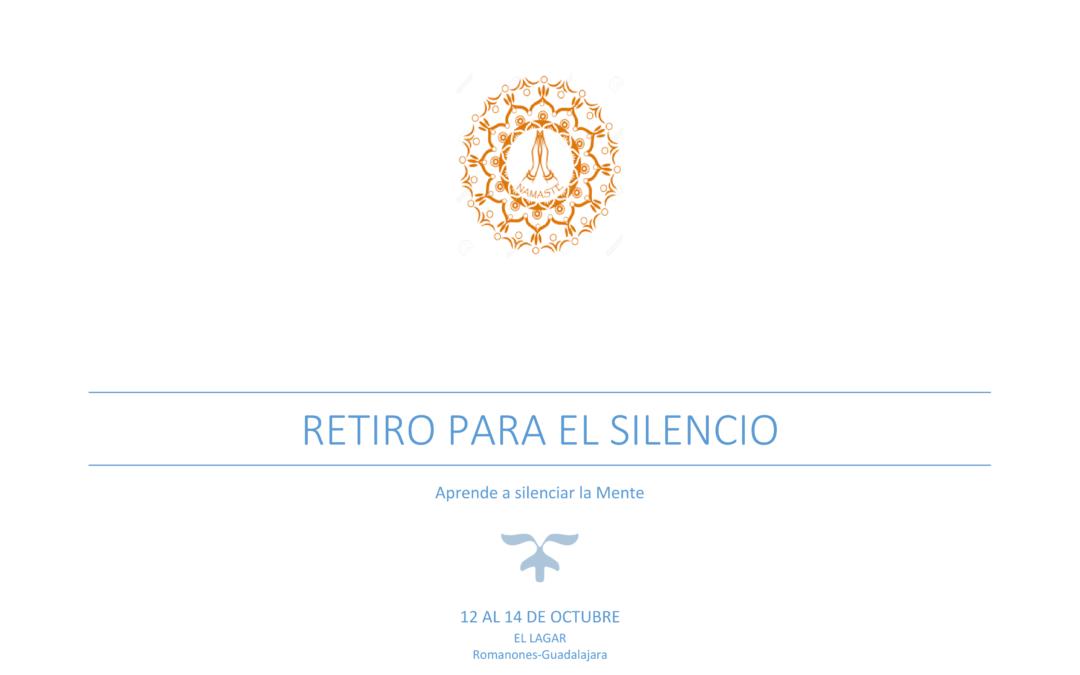 """12 OCT: """"Retiro para el silencio"""" en Romanones"""