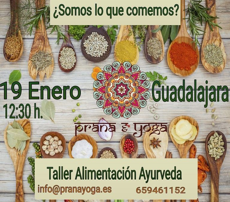 19 ENE: Taller Alimentación Ayurveda