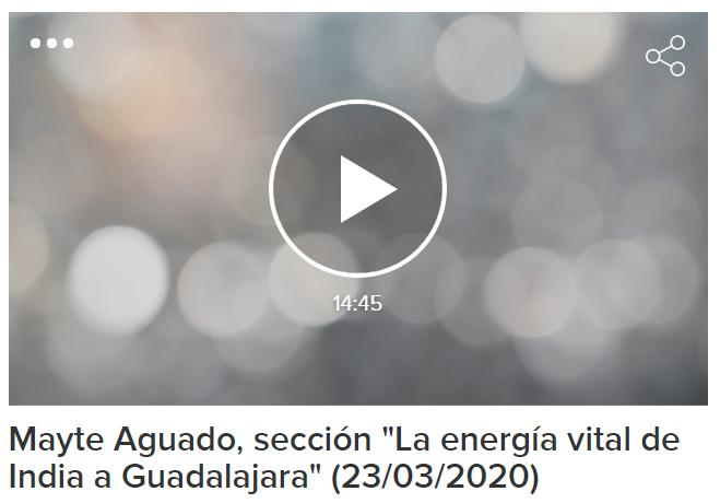 Mayte Aguado en Hoy por Hoy Guadalajara, sección «La energía vital de India a Guadalajara»