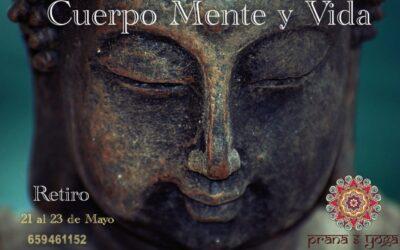 21 al 23 de mayo – Retiro – Cuerpo, Mente y Vida – en Romanones (Guadalajara)