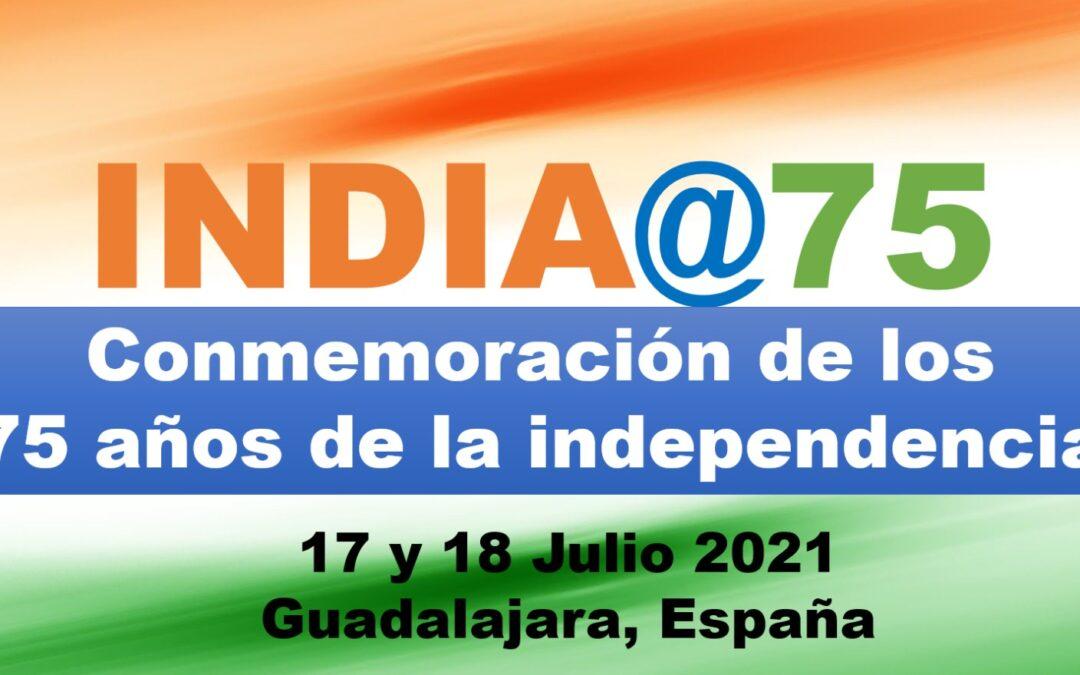 INDIA@75 – Conmemoración de los 75 años de la independencia de la India